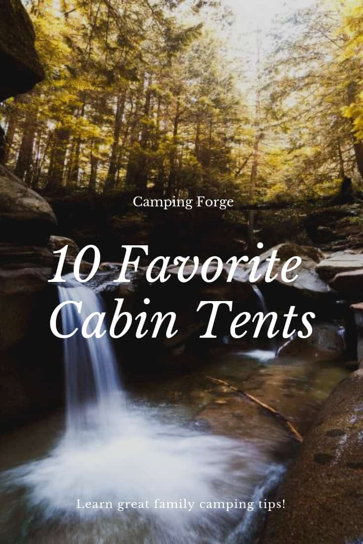 Pinterest image for The Convenience of the Cabin Tent - Why You Should Buy One and Use It