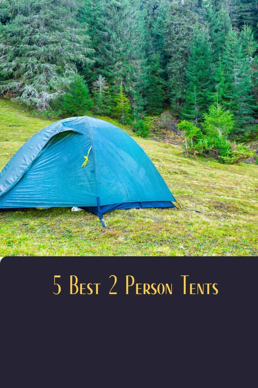 Pinterest image for 5 Best 2 Person Tents