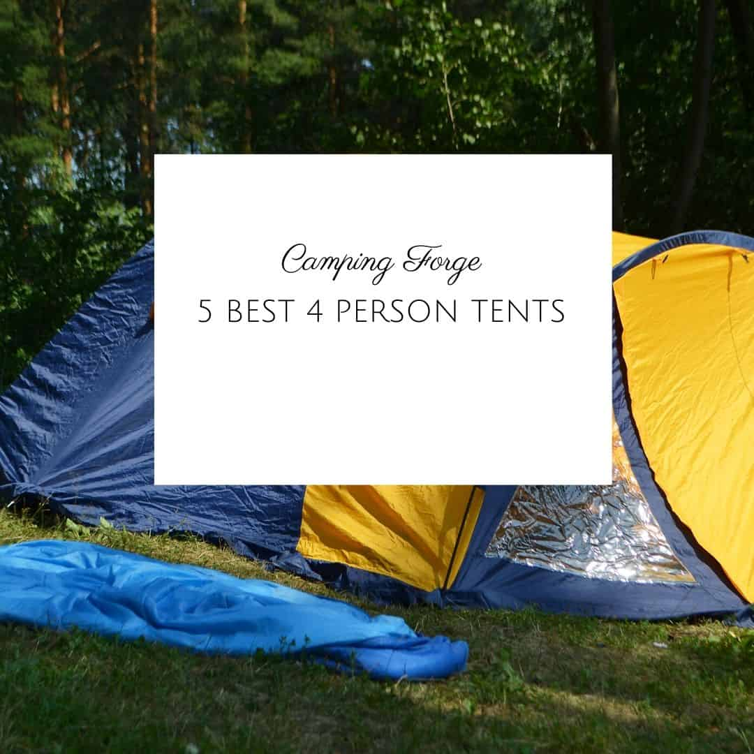 5 Best 4 Person Tents
