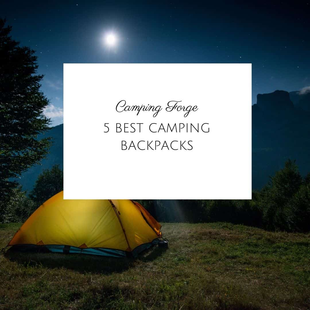 5 Best Camping Backpacks