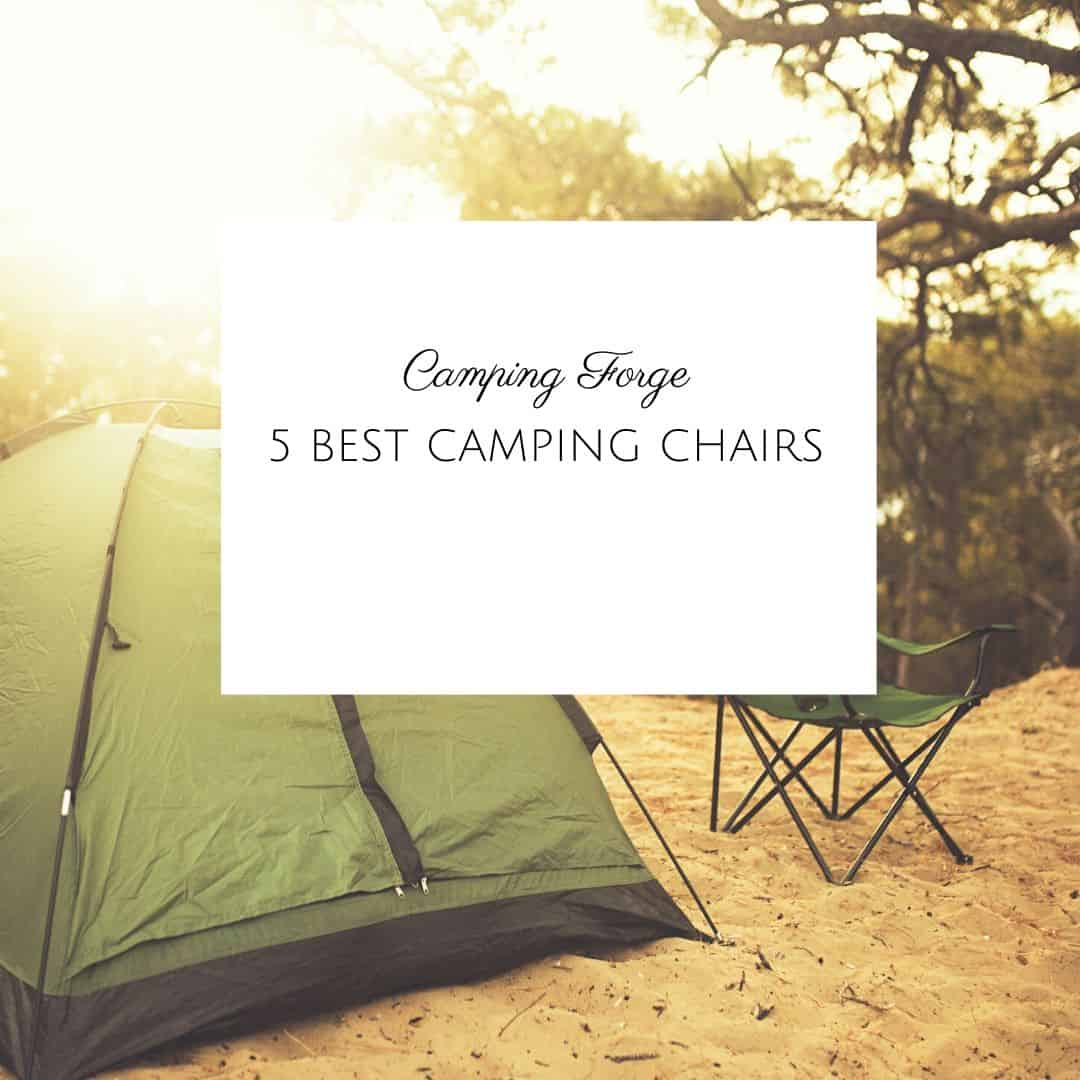 5 Best Camping Chairs
