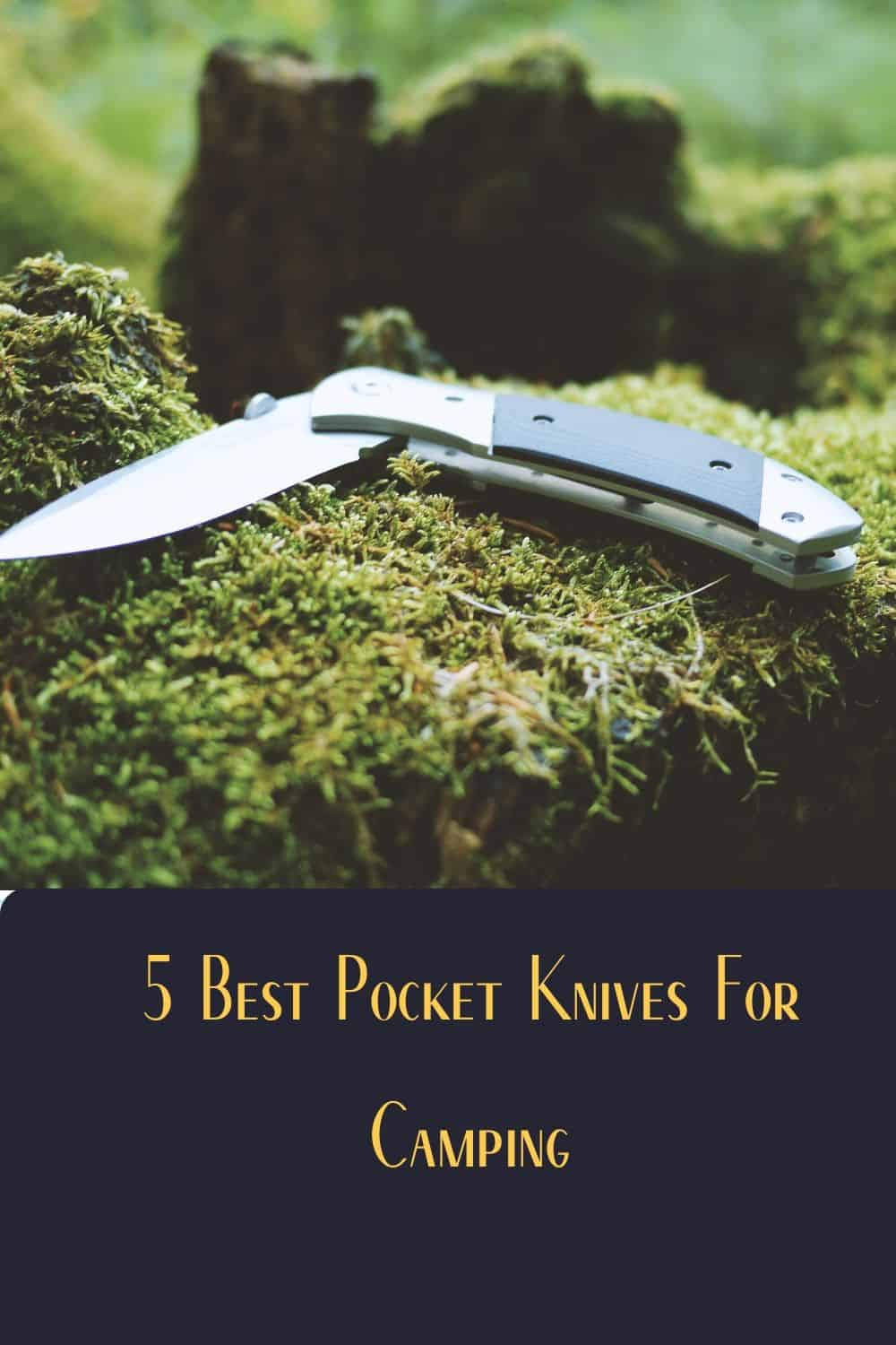 Pinterest image for 5 Best Pocket Knives For Camping