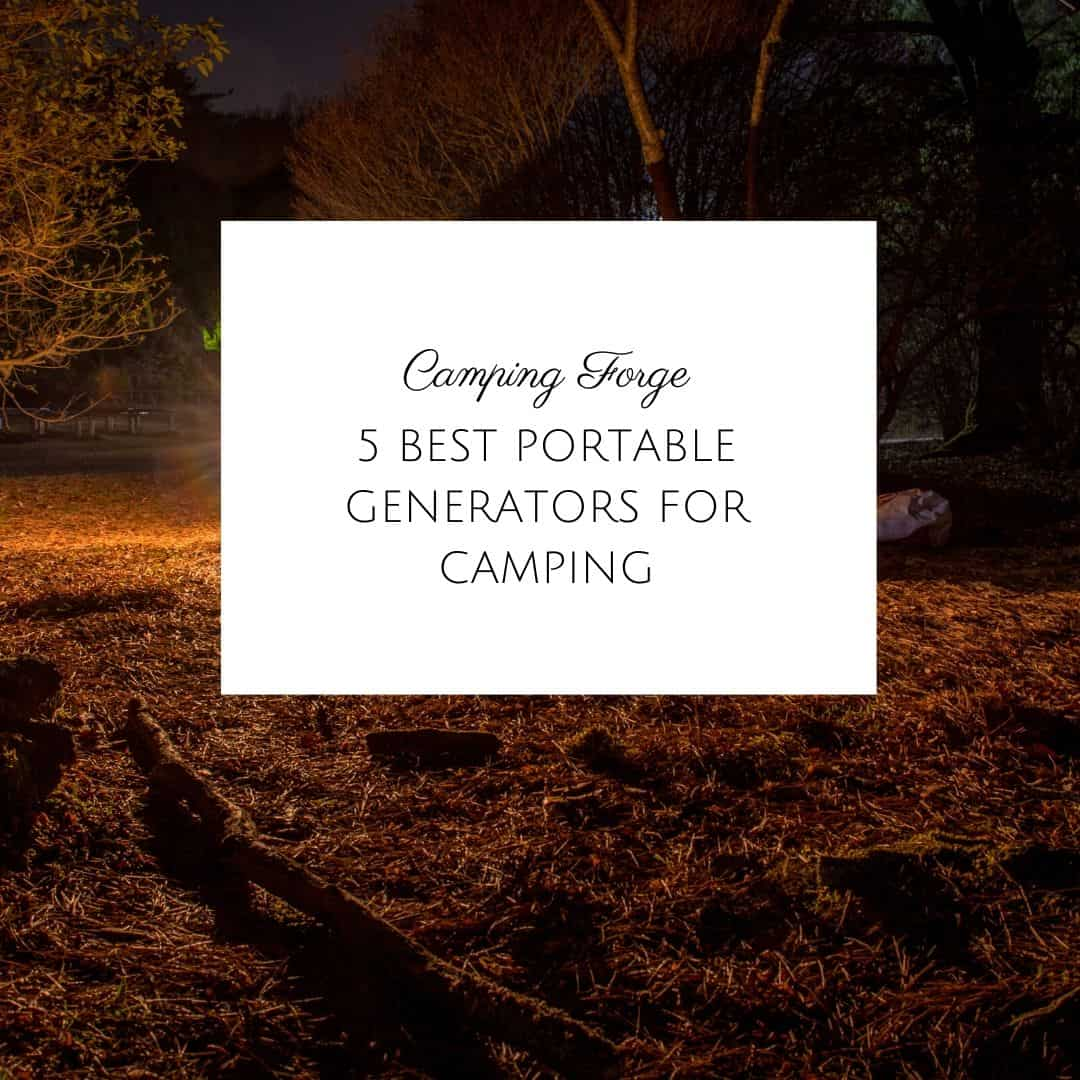 5 Best Portable Generators For Camping