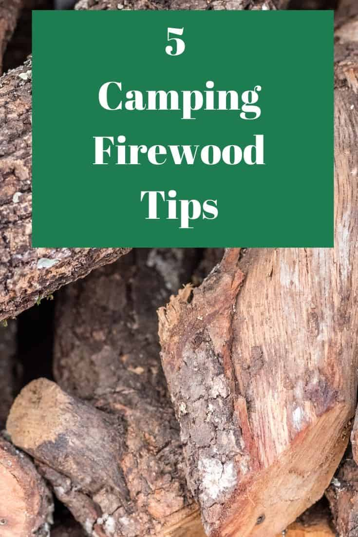 Pinterest image for 5 Camping Firewood Tips