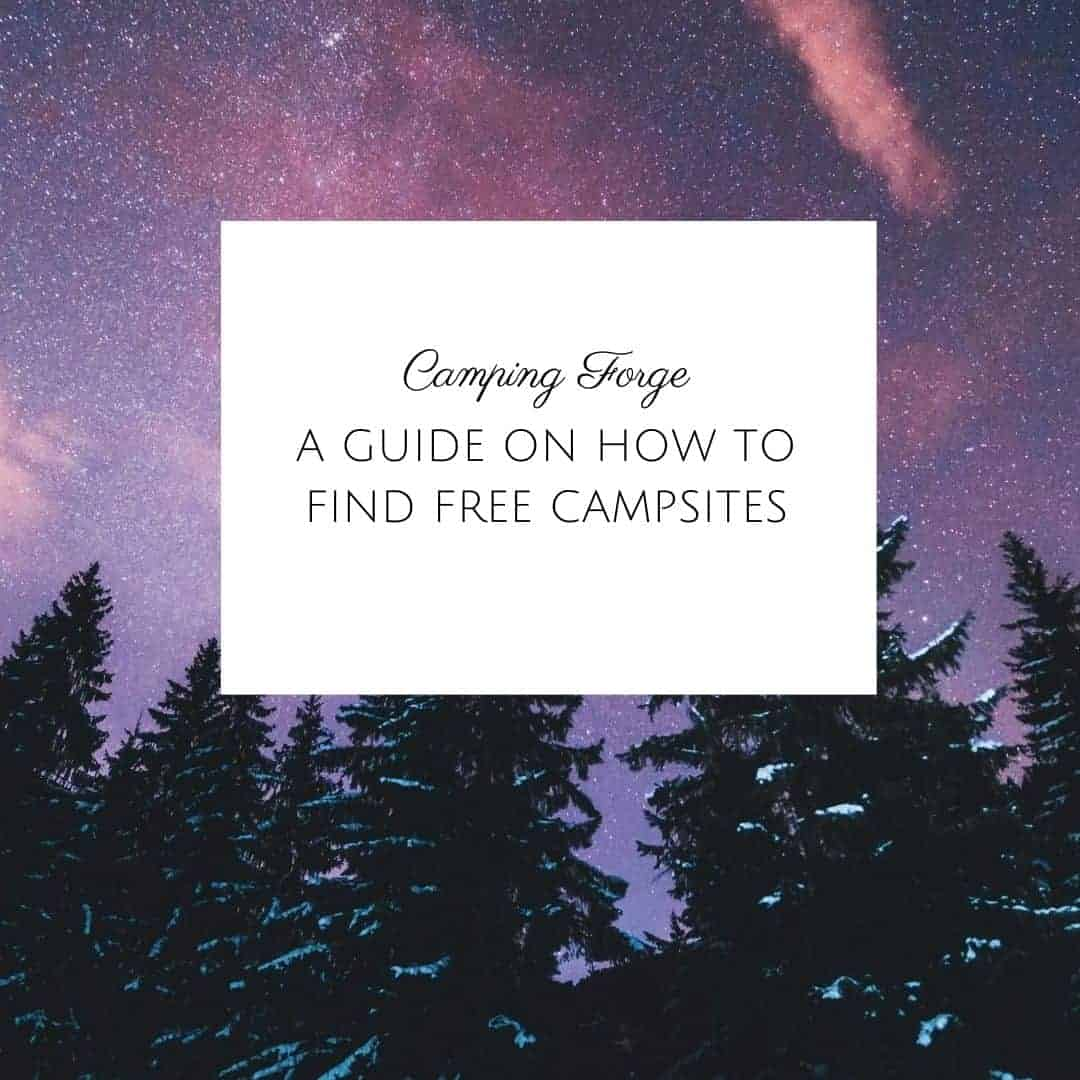 A Guide On How To Find Free Campsites