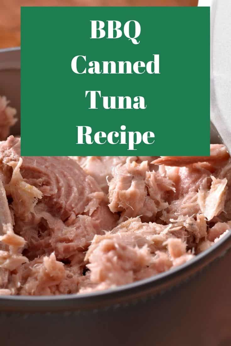 Pinterest image for BBQ Canned Tuna Recipe