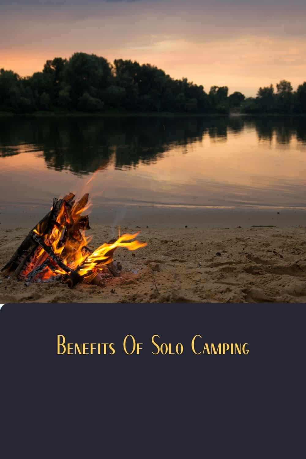 Pinterest image for Benefits Of Solo Camping