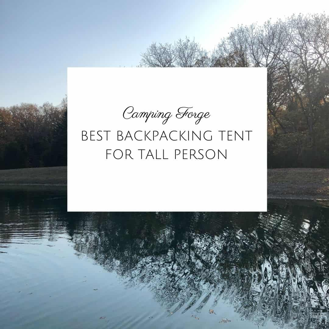 Best Backpacking Tent For Tall Person