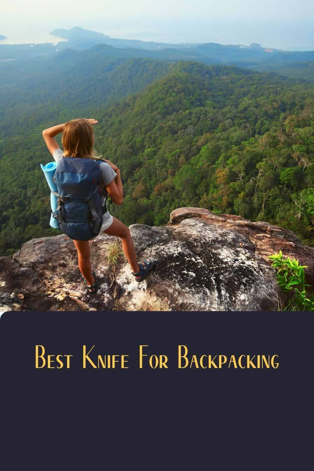 Pinterest image for Best Knife For Backpacking