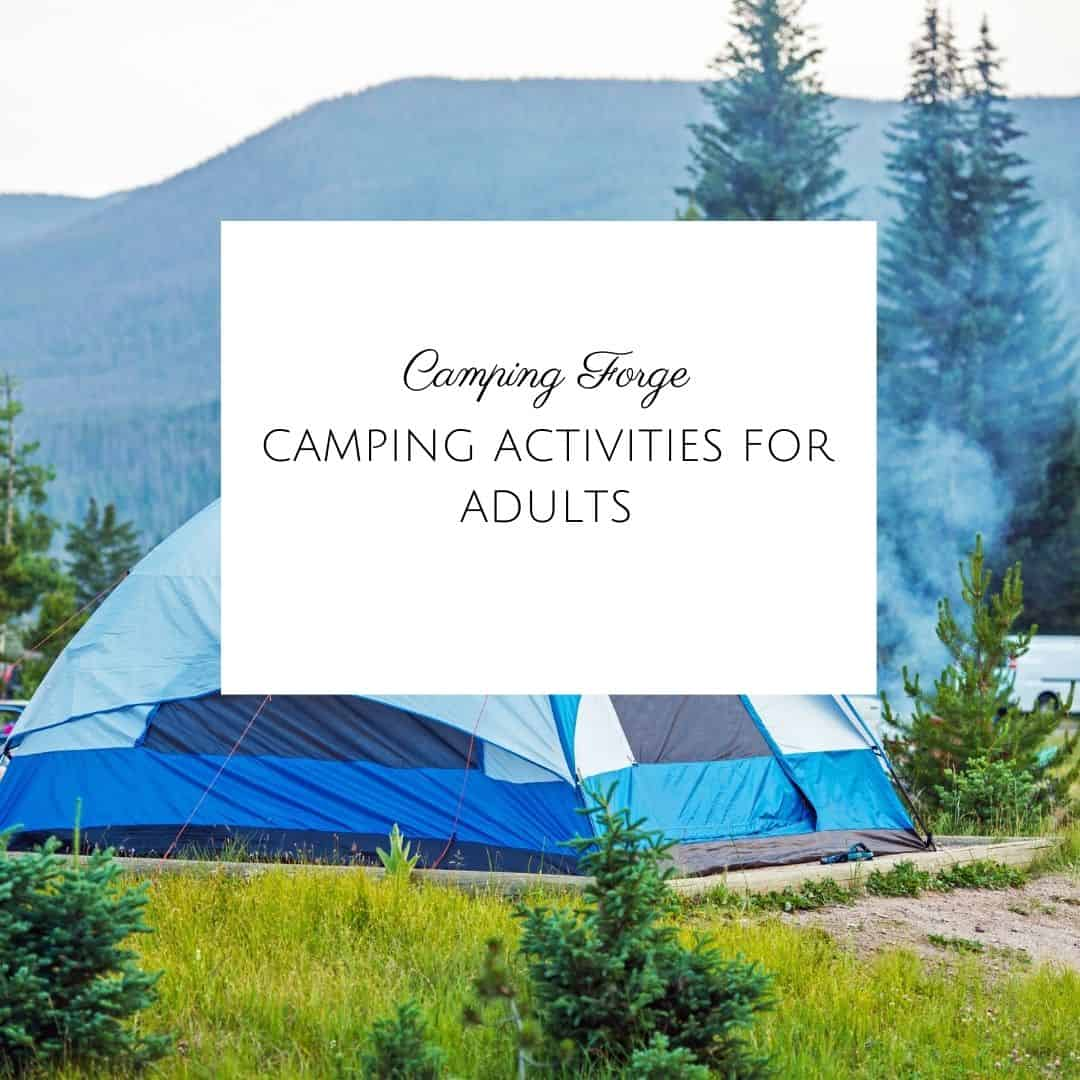 Camping Activities For Adults