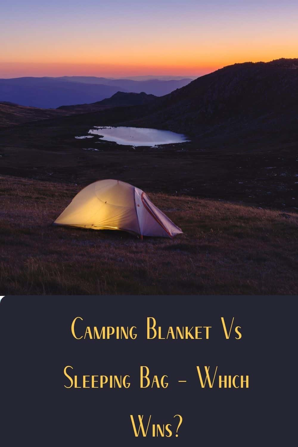 Pinterest image for Camping Blanket Vs Sleeping Bag - Which Wins?