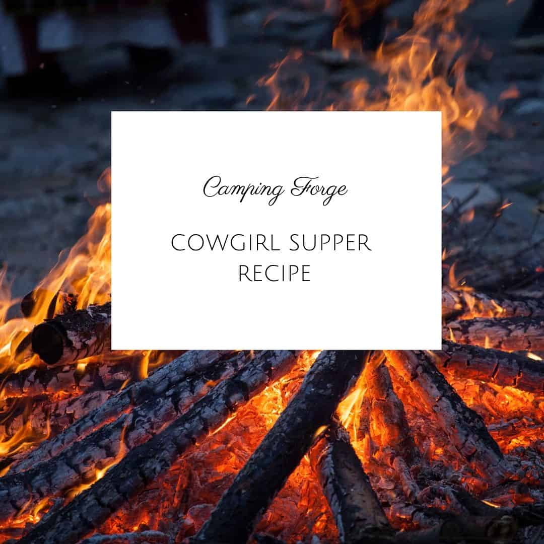 Cowgirl Supper Recipe