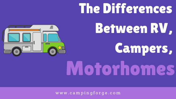 Differences between RVs, campers, and motorhomes