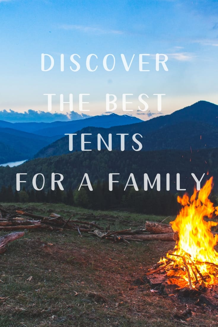 Pinterest image for Discover The Best Tents For A Family