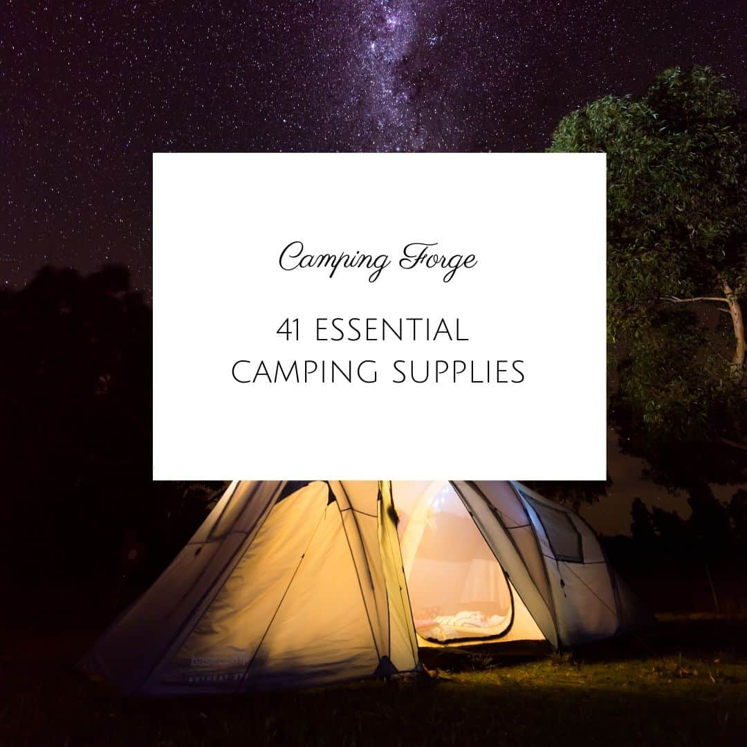 41 Essential Camping Supplies