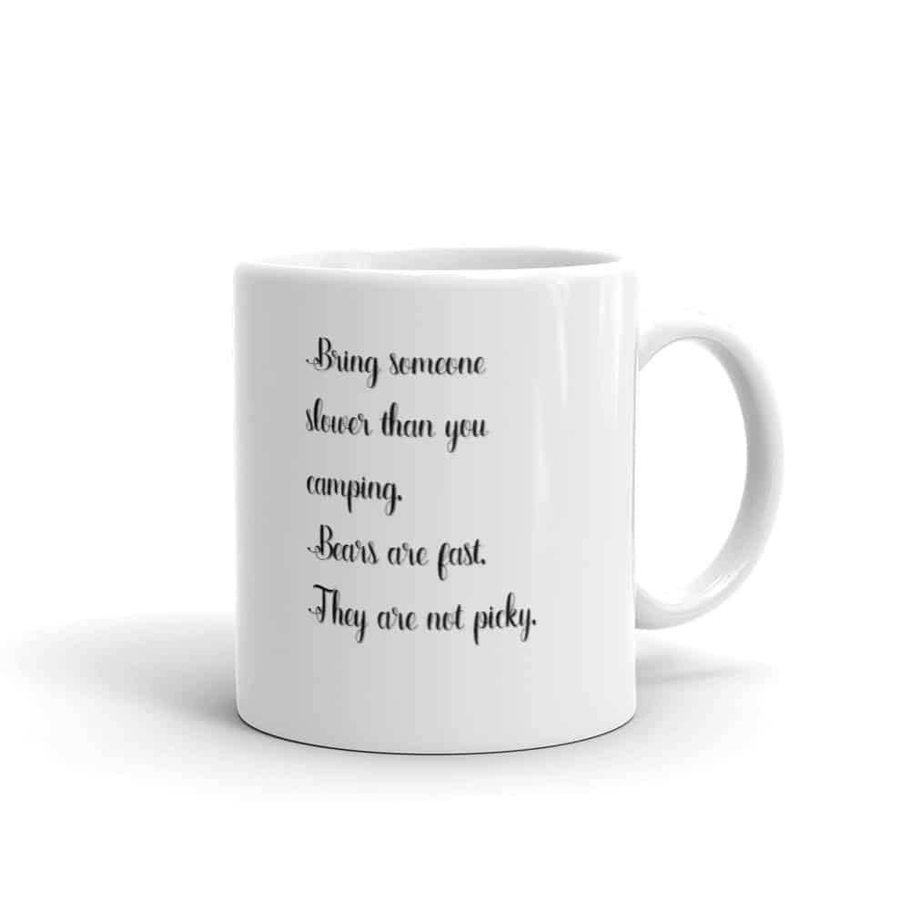Bears Are Fast But Not Picky Mug