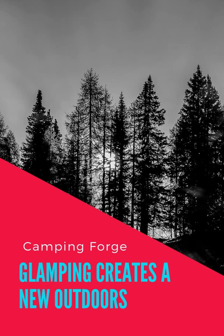 Pinterest image for Glamping Creates A New Outdoors