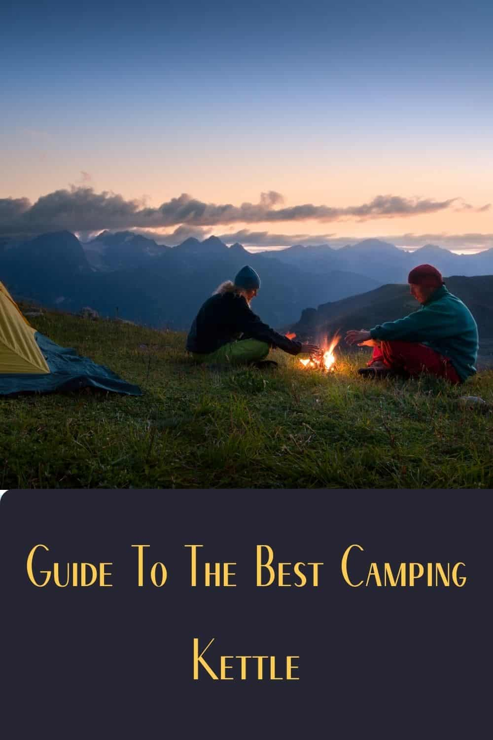 Pinterest image for Guide To The Best Camping Kettle