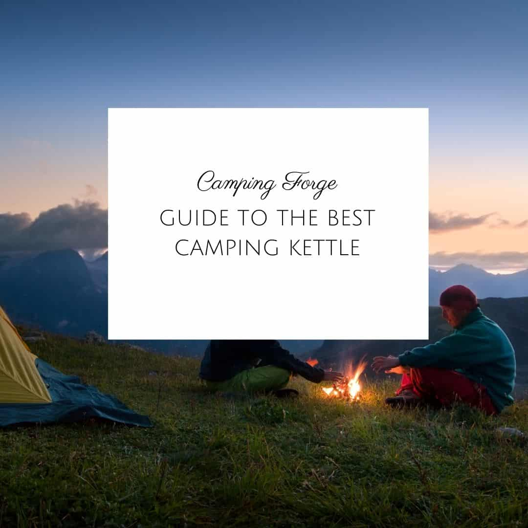 Guide To The Best Camping Kettle