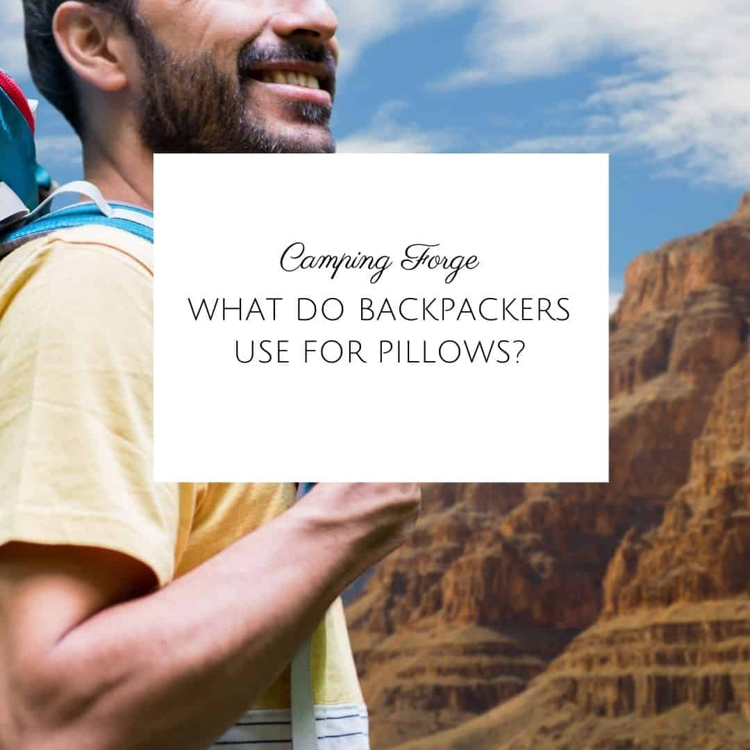 What Do Backpackers Use For Pillows?