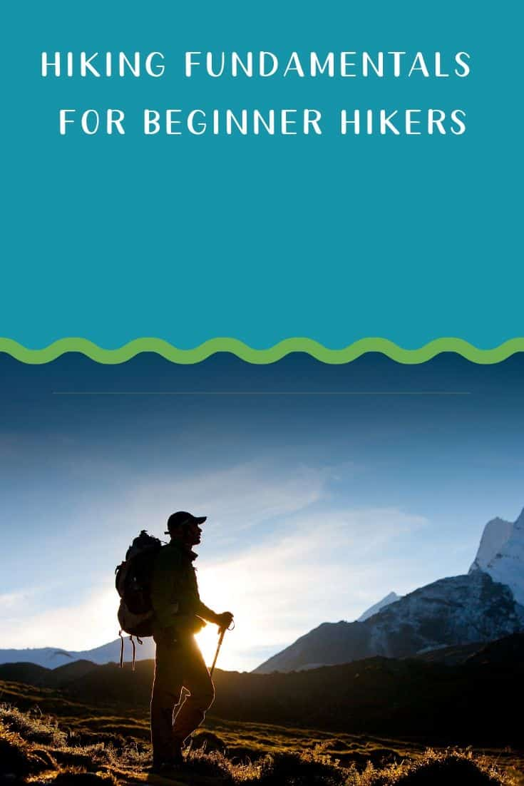 Pinterest image for Hiking Fundamentals For Beginner Hikers