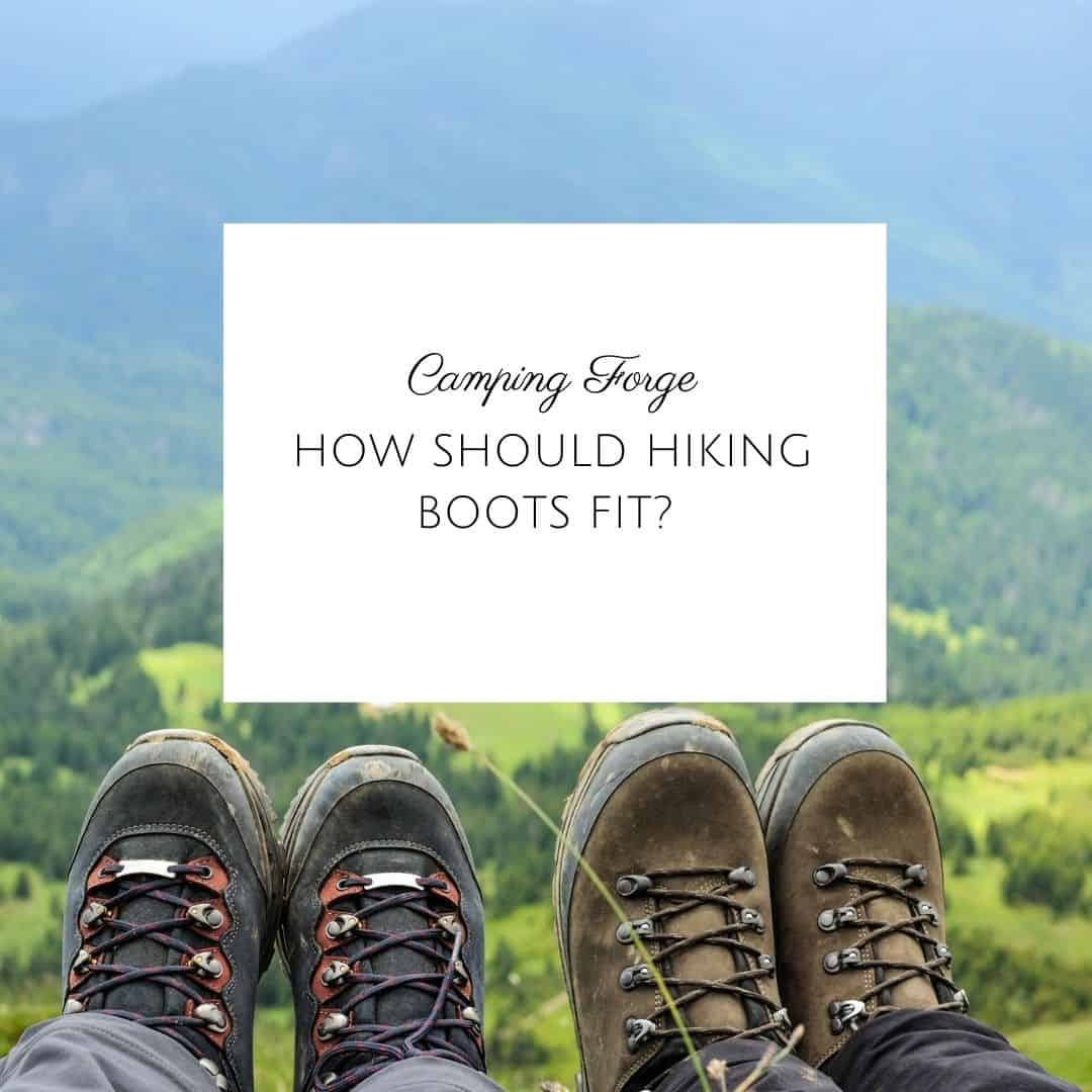 How Should Hiking Boots Fit?