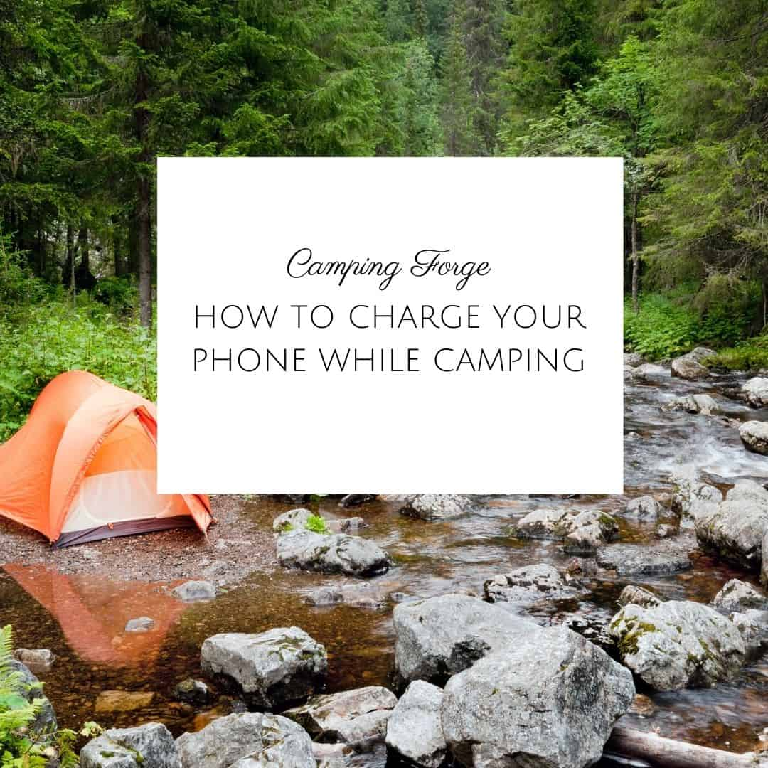 How To Charge Your Phone While Camping
