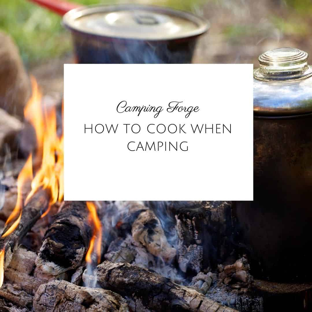 How To Cook When Camping