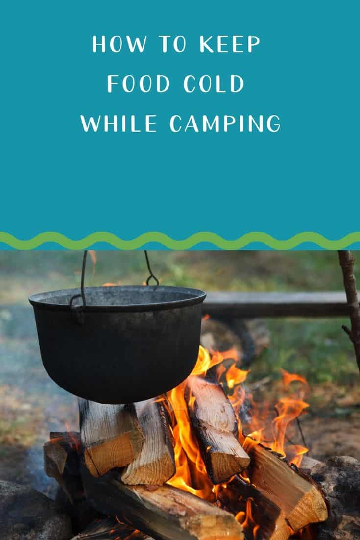 Pinterest image for How to Keep Food Cold While Camping