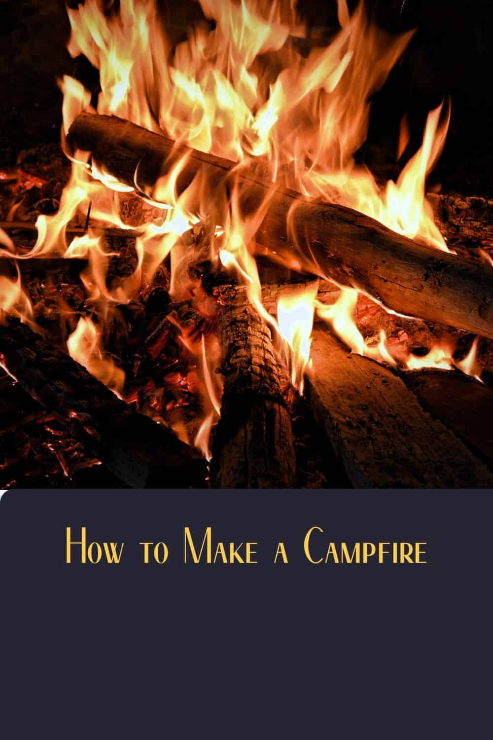Pinterest image for How to Make a Campfire
