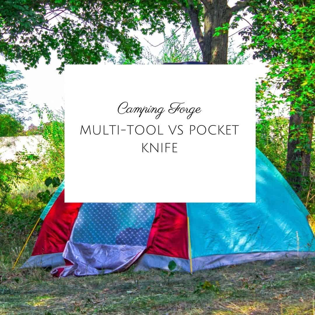 Multi-tool vs Pocket Knife - Which One Should You Carry For Your Next Camping Trip?