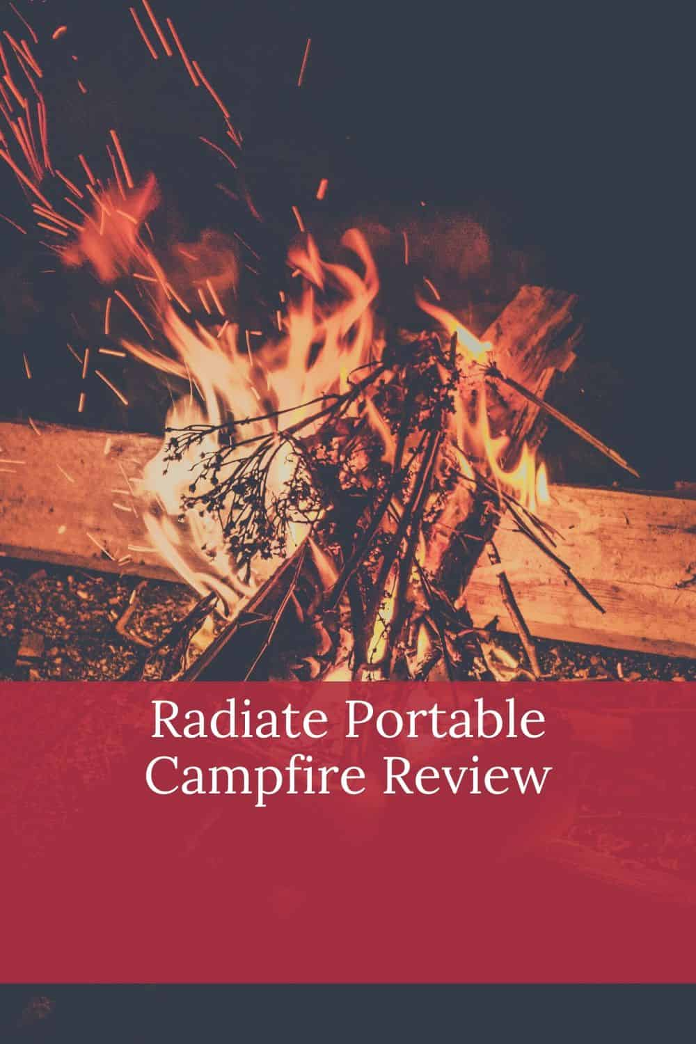 Pinterest image for Radiate Portable Campfire Review
