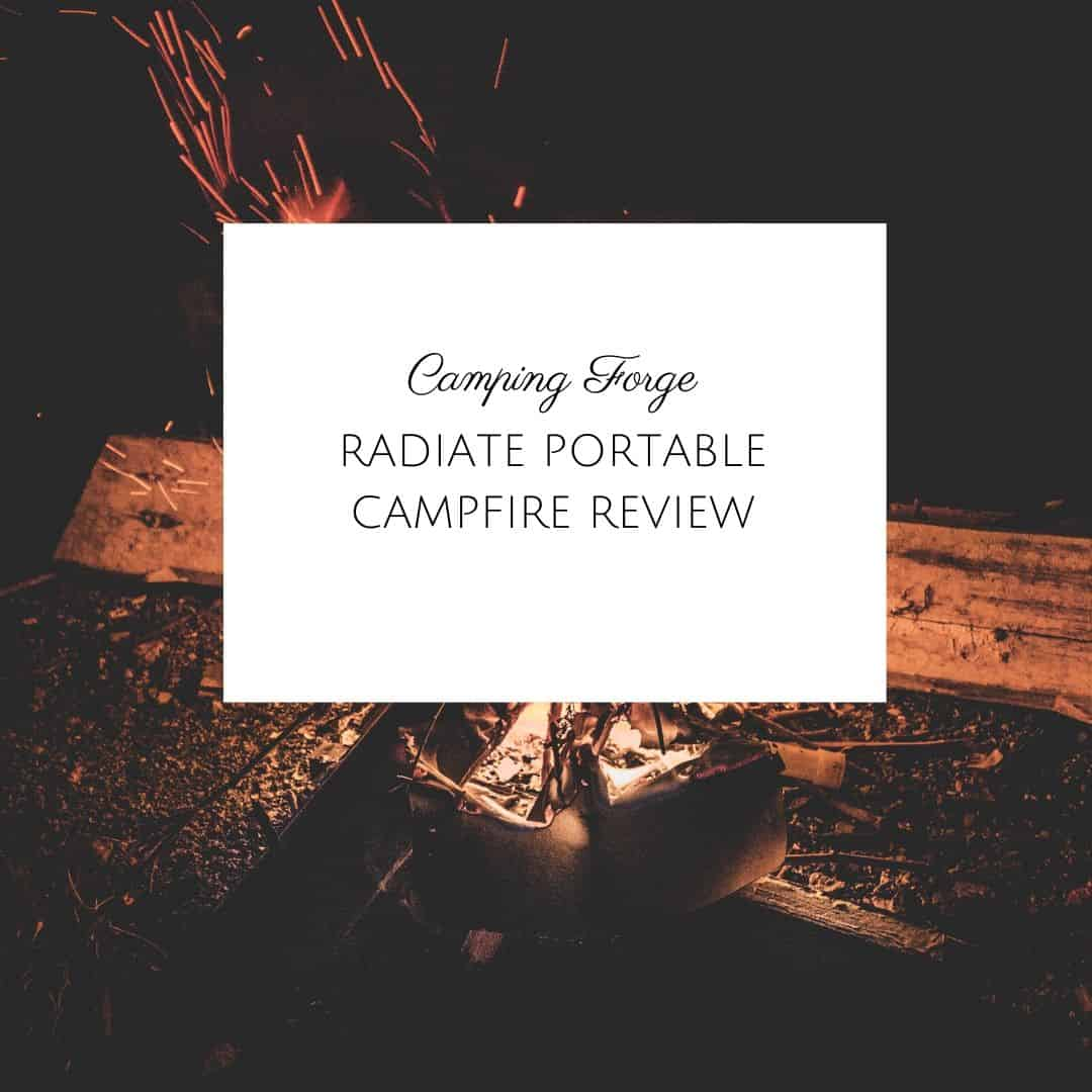 Radiate Portable Campfire Review