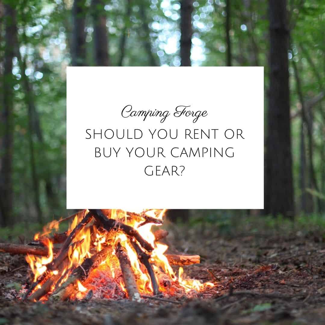 Should You Rent Or Buy Your Camping Gear?