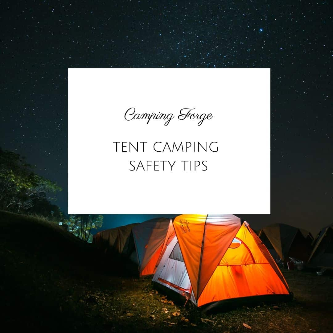 Tent Camping Safety Tips