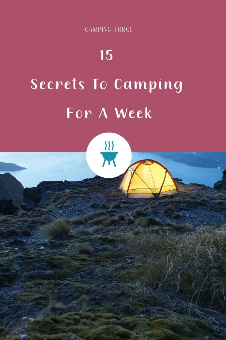 Pinterest image for 15 Secrets To Camping For A Week In 2019