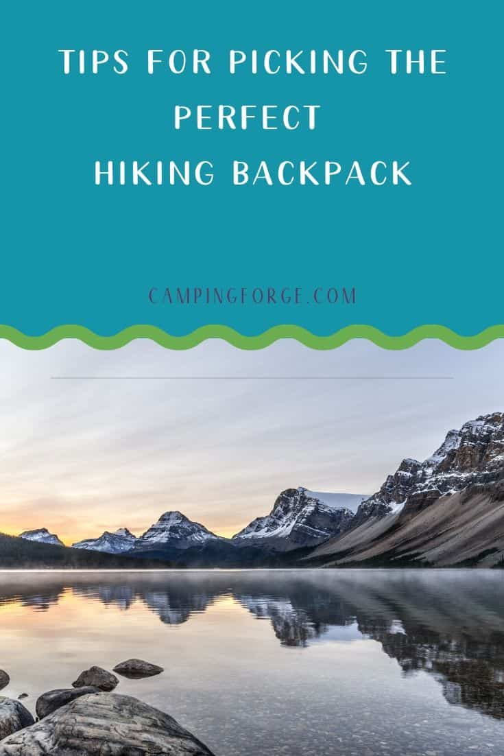 Pinterest image for Tips For Picking The Perfect Hiking Backpack