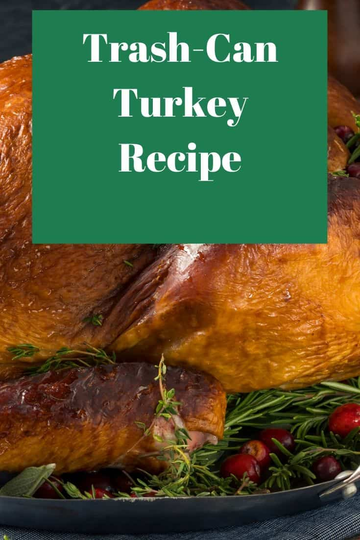 Pinterest image for Trash-Can Turkey Recipe