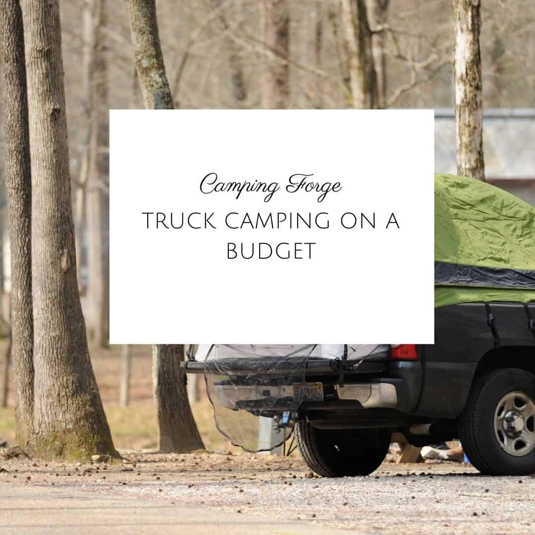 Truck Camping On A Budget