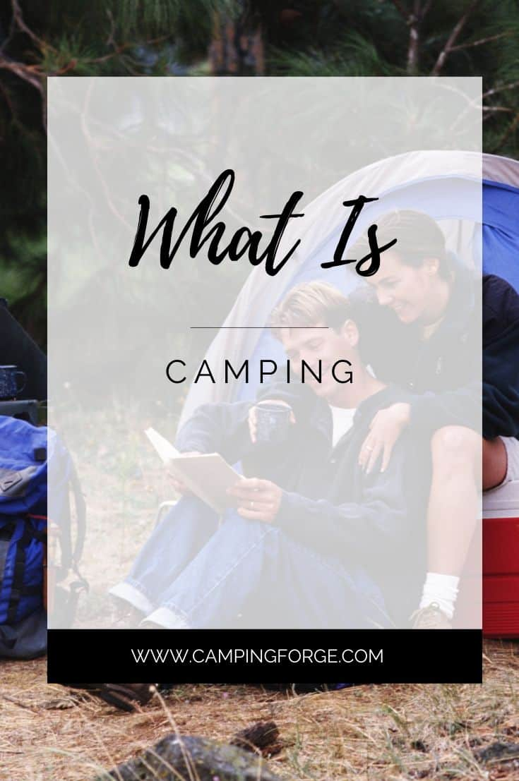 Pinterest image for What Is Camping For People Who Have Never Camped Before?