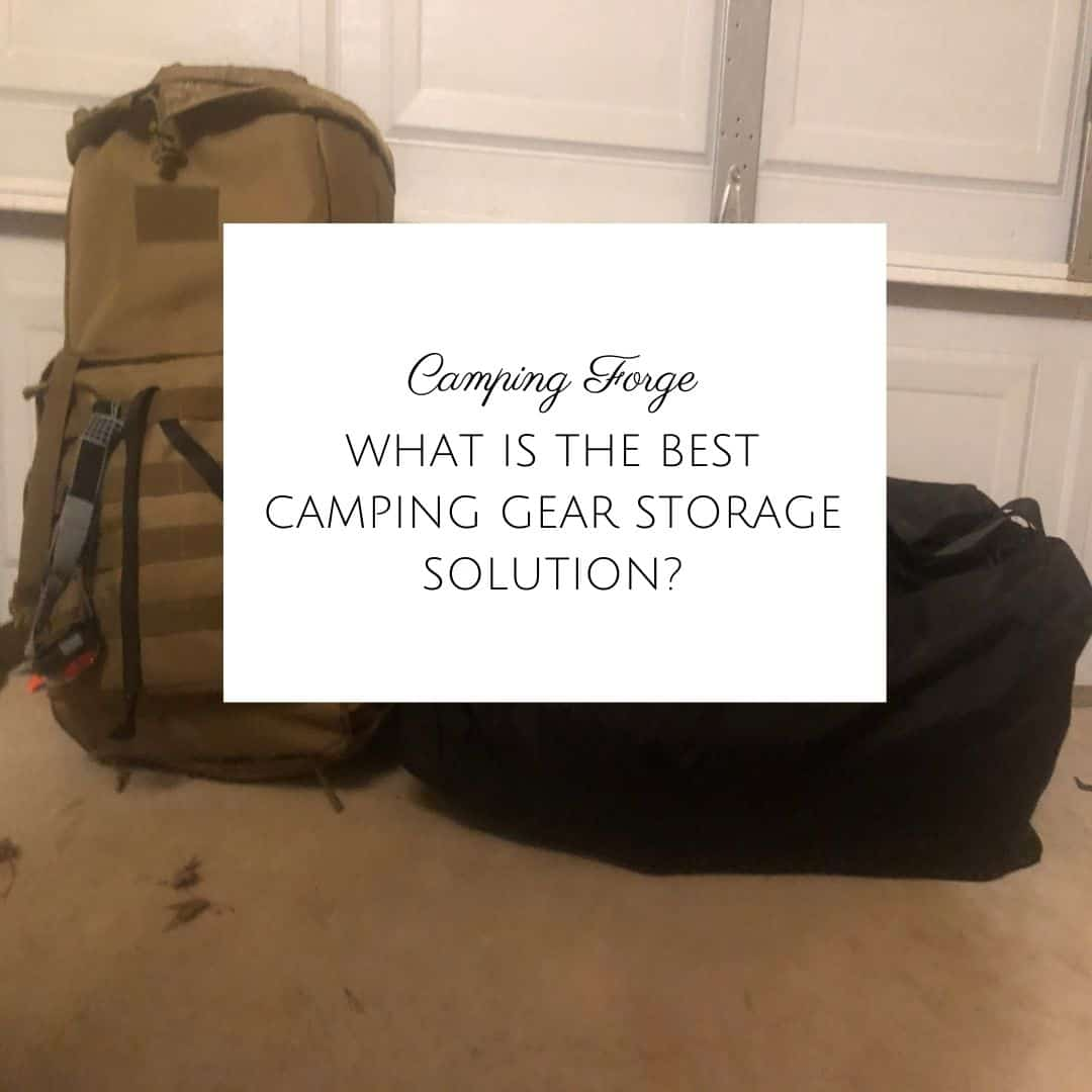 What Is The Best Camping Gear Storage Solution