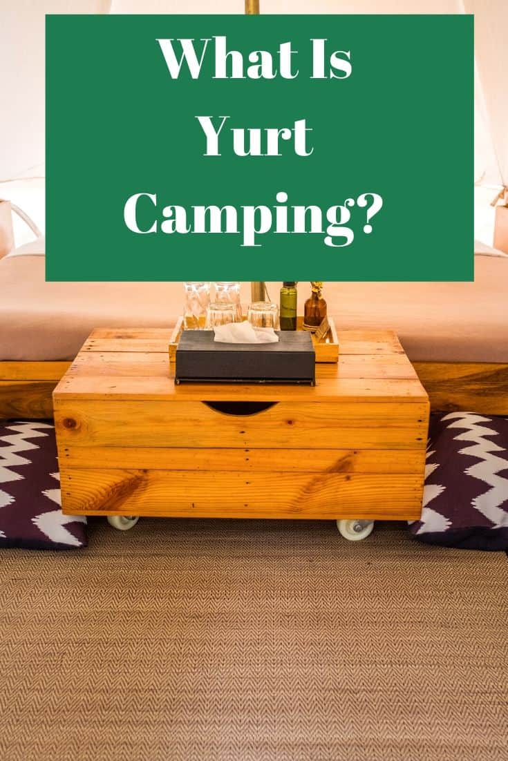 Pinterest image for What Is Yurt Camping?