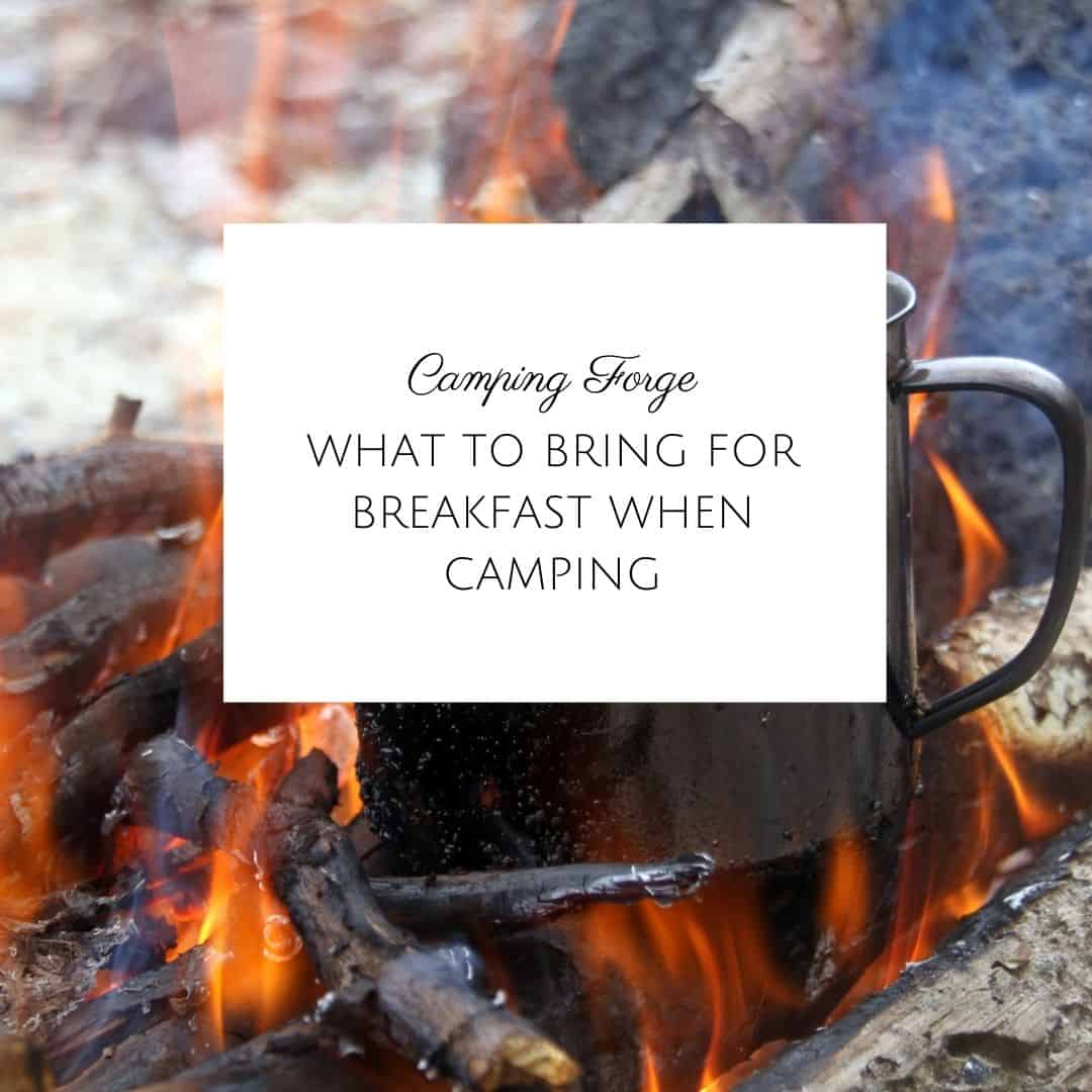 What To Bring For Breakfast When Camping