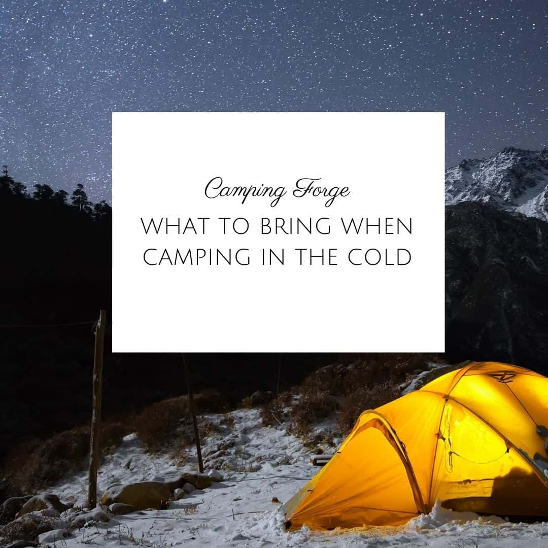 What To Bring When Camping In The Cold